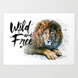 Lion Wild and Free Art Print
