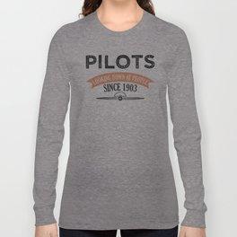 Pilot Proud Aviation Lover Gift Idea Long Sleeve T-shirt