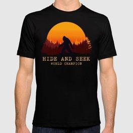 Bigfoot - Hide and Seek World Champion T-shirt