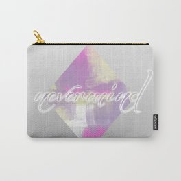 Nevermind Word Typography Geometric Carry-All Pouch