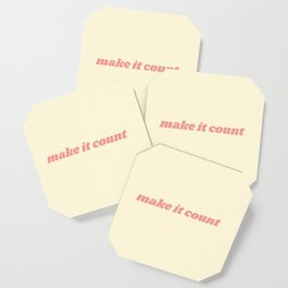 make it count Coaster