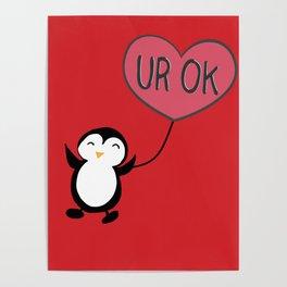 UR OK Penguin in love Poster