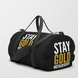 Stay Gold Motherfucker (Black) Duffle Bag