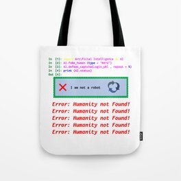 Humanity not found t-shirt Tote Bag