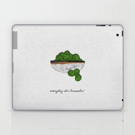 Everyday I'm Brusselin' Laptop & iPad Skin