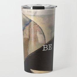 may you be peace. Travel Mug