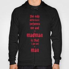 Madman Hoody