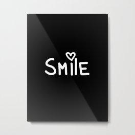 Smile Black Metal Print