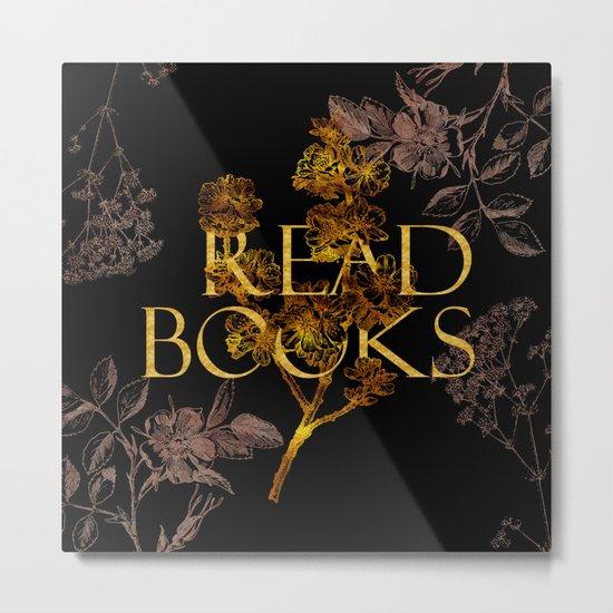 Read Books gold typography Metal Print