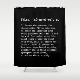 FMLers Shower Curtain