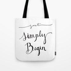 Simply Begin Tote Bag