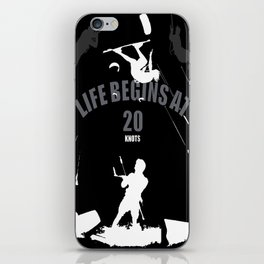Life Begins At 20 Knots For Kitesurfers (White) iPhone Skin