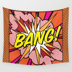 Bang! Wall Tapestry