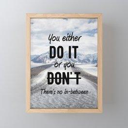 Motivational - Do it! - Motivation Framed Mini Art Print
