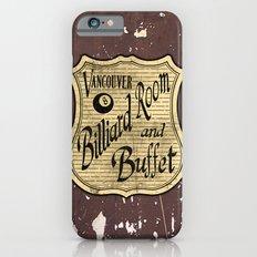 Vintage Vancouver Billiard Sign iPhone 6s Slim Case