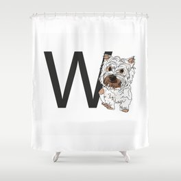 W is for West Highland White Terrier (Westie) Shower Curtain
