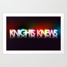 Knights Knews Art Print