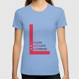 Lab No. 4 - live life laugh lots love forever Motivational Quotes Typography Poster T-shirt