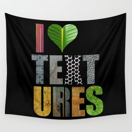I Love Textures Wall Tapestry