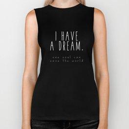 I HAVE A DREAM - soul - black Biker Tank