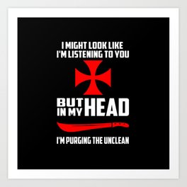purging the unclean funny quote Art Print