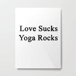 love sucks Metal Print