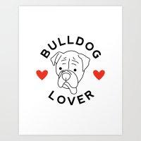 Bulldog Lover Art Print