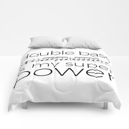 Double bass is my super power (white) Comforters