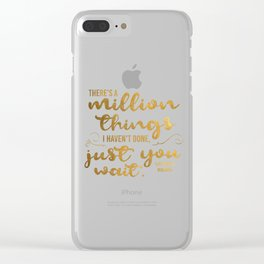 A Million Things I Haven't Done Clear iPhone Case
