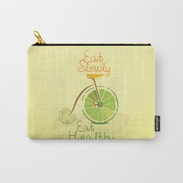 Eat slowly, eat healthy. A PSA for stressed creatives. Carry-All Pouch