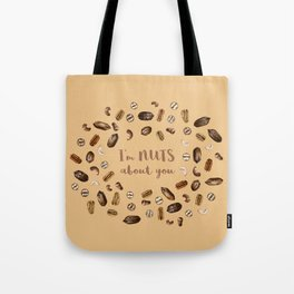 I'm NUTS about you Tote Bag