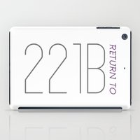 221b iPad Cases featuring Return to 221B by beinggeekchic