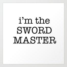 sword master Art Print