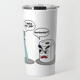 720895d7973 Funny Saying - I hate my job toothbrush Travel Mug