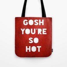 Gosh (HOT) Tote Bag
