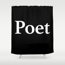 Poet inverse edition Shower Curtain