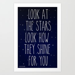 Look How They Shine For You 2.0 Art Print