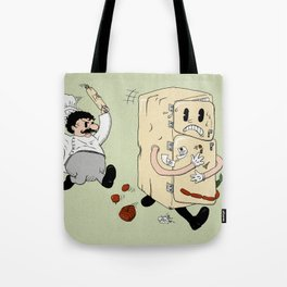 Your Fridge is Running Tote Bag