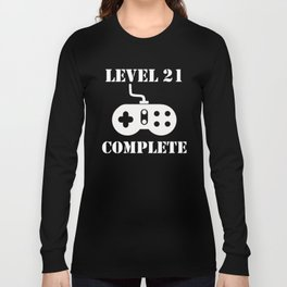 Level 21 Complete 21st Birthday Long Sleeve T-shirt