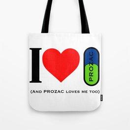 I LOVE PROZAC Tote Bag
