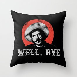 Well Bye in White Stencil  Throw Pillow
