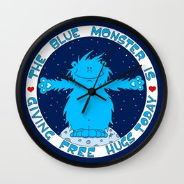 The Blue Monster is giving Free Hugs today Wall Clock