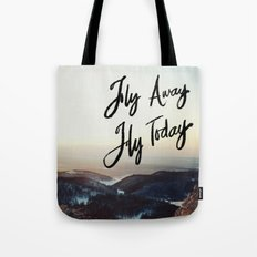 Fly Away Fly Today Tote Bag