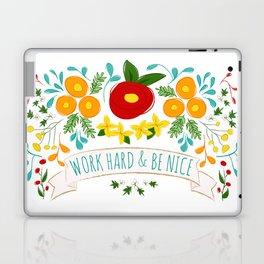 Work Hard & Be Nice Laptop & iPad Skin