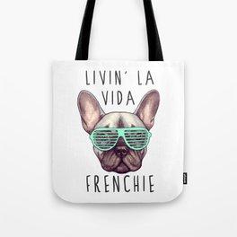 French bulldog - Livin' la vida Frenchie Tote Bag
