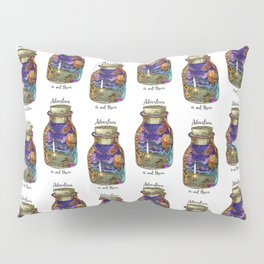 Adventure is out there Pillow Sham