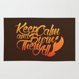 Keep Calm and burn them all Rug