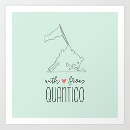 With Love from Quantico Art Print