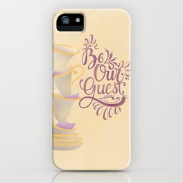 Be Our Guest-Hand lettered illustration iPhone Case