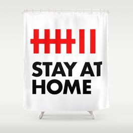 Stay At Home Shower Curtain